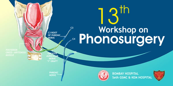 13th Workshop on Phonosurgery 2019 Mumbai - Mumbaivoicesurgeon com